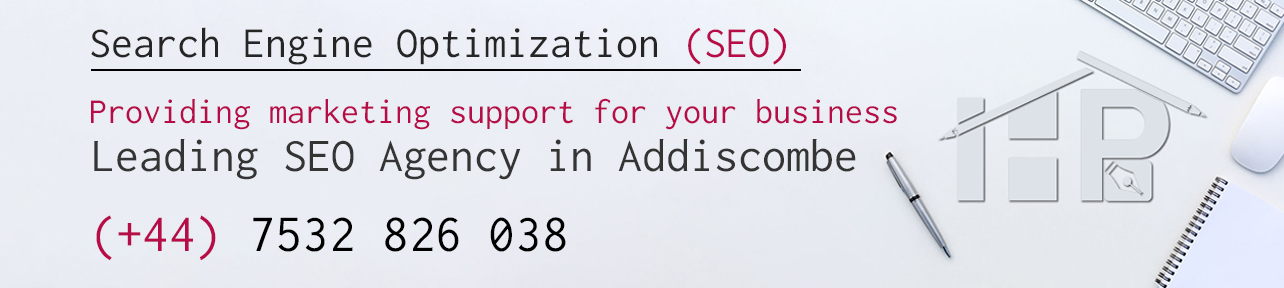 Leading SEO Agency in Addiscombe